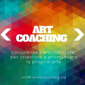 Forward lancia il suo servizio di art coaching, con consulenze individuali perartisti
